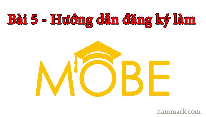 huong-dan-dang-ky-lam-tiep-thi-voi-mobe