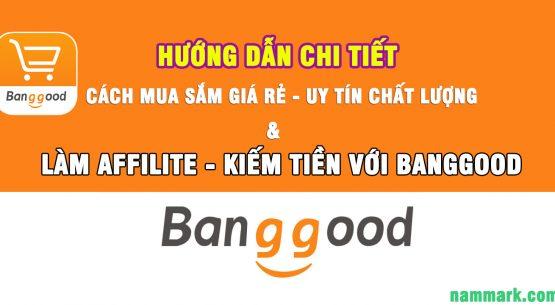 huong-dan-dang-ky-lam-Affiliate-voi-banggood-1